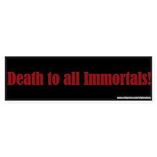 Death_2_Immortals Bumper Bumper Sticker