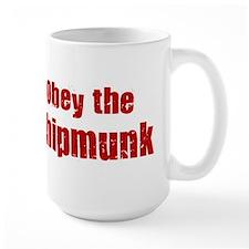 Obey the Chipmunk Coffee Mug