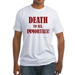 Death_2_Immortals Fitted T-Shirt