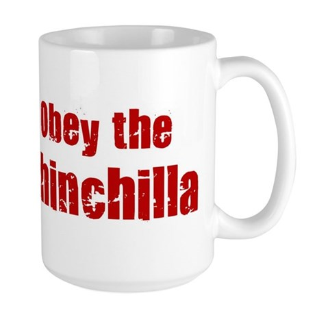 Obey the Chinchilla Large Mug