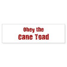 Obey the Cane Toad Bumper Bumper Sticker