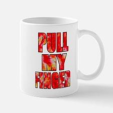 PULL MY FINGER -- T-SHIRT Mug