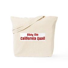 Obey the California Quail Tote Bag