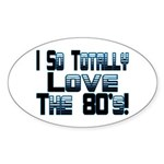 Love The 80's Oval Sticker (10 pk)