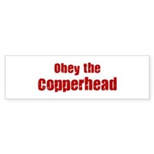 Obey the Copperhead Bumper Bumper Sticker