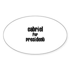 Gabriel for President Oval Decal