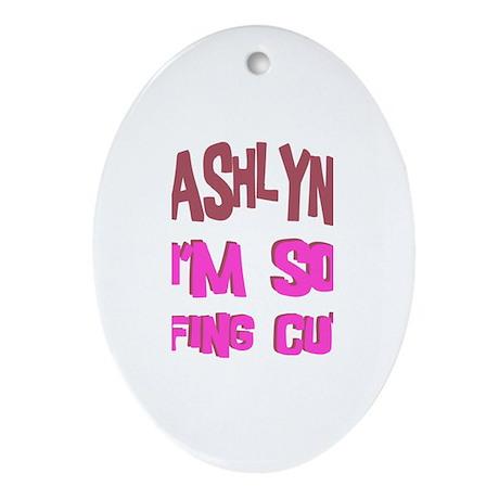 Ashlyn - So Effing Cute Oval Ornament