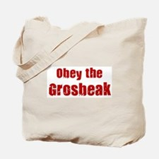 Obey the Grosbeak Tote Bag