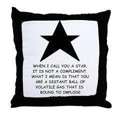 When I Call You A Star Throw Pillow
