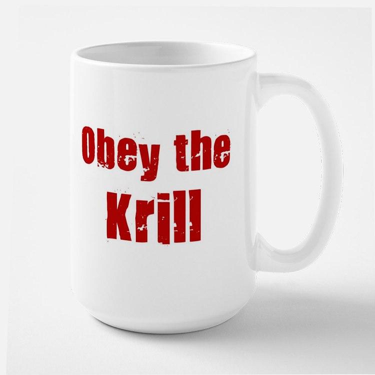 Obey the Krill Large Mug