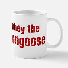 Obey the Mongoose Mug