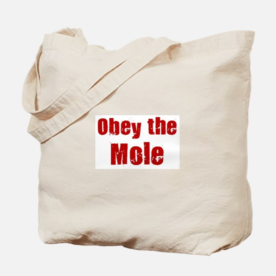Obey the Mole Tote Bag