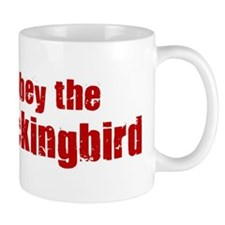 Obey the Mockingbird Mug