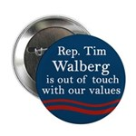 Tim Walberg is Out of Touch political button