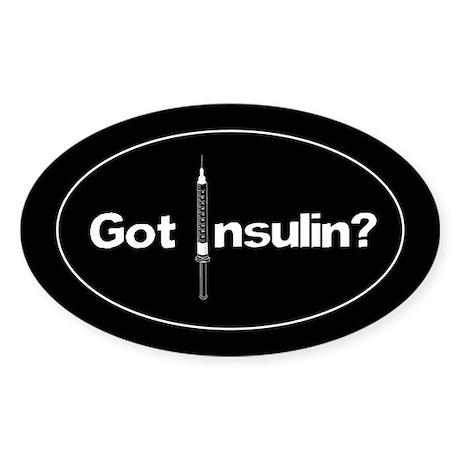 Got Insulin? Diabetic oval sticker