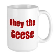 Obey the Geese Mug