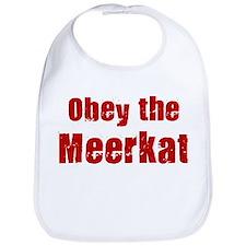 Obey the Meerkat Bib