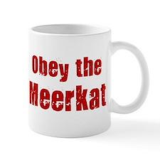 Obey the Meerkat Mug