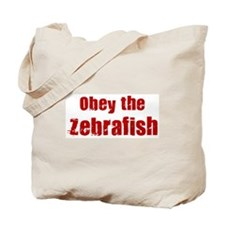 Obey the Zebrafish Tote Bag