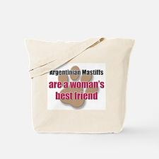 Argentinian Mastiffs woman's best friend Tote Bag