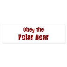 Obey the Polar Bear Bumper Bumper Sticker