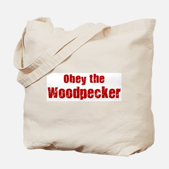 Obey the Woodpecker Tote Bag