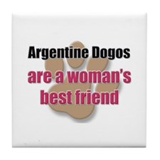 Argentine Dogos woman's best friend Tile Coaster