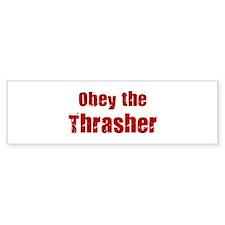 Obey the Thrasher Bumper Bumper Sticker