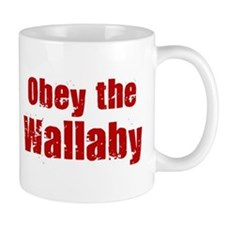 Obey the Wallaby Small Mugs