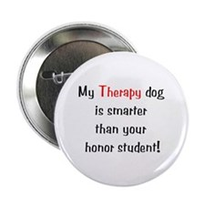 "My Therapy is smarter.... 2.25"" Button"