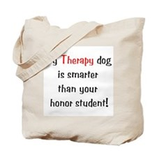 My Therapy Is Smarter.... Tote Bag