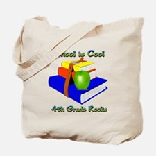 School's Cool 4th Grade Rocks Tote Bag