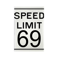 Speed Limit 69 Rectangle Magnet