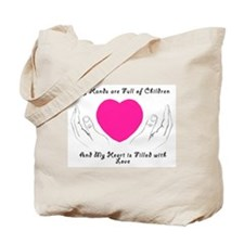 Hands Full, Heart Filled Tote Bag