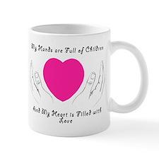 Hands Full, Heart Filled Mug