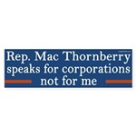 Mac Thornberry speaks for corporations sticker
