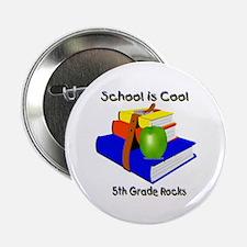 """School's Cool 5th Grade Rocks 2.25"""" Button"""