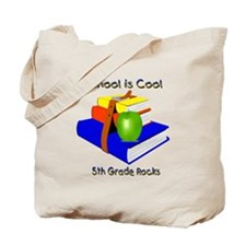 School's Cool 5th Grade Rocks Tote Bag