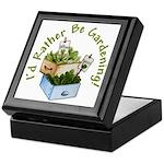I'd Rather Be Gardening Keepsake Box