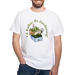 I'd Rather Be Gardening White T-Shirt