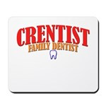 Crentist Dentist Mousepad