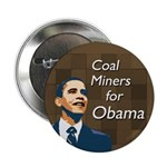 Coal Miners for Obama campaign button