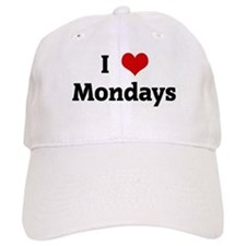 I Love Mondays Baseball Cap