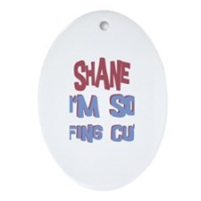 Shane - So Effing Cute Oval Ornament