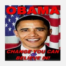 Change You Can Believe In Tile Coaster