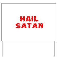 Hail Satan Yard Sign