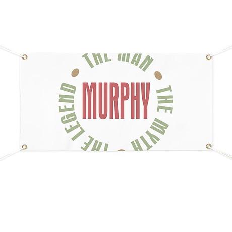 Murphy Man Myth Legend Banner