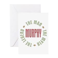 Murphy Man Myth Legend Greeting Card