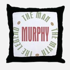 Murphy Man Myth Legend Throw Pillow
