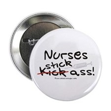 "Nurses Stick Ass 2.25"" Button"
